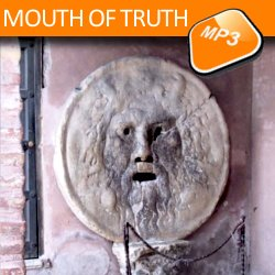 The mp3 audio visit Mouth of Truth